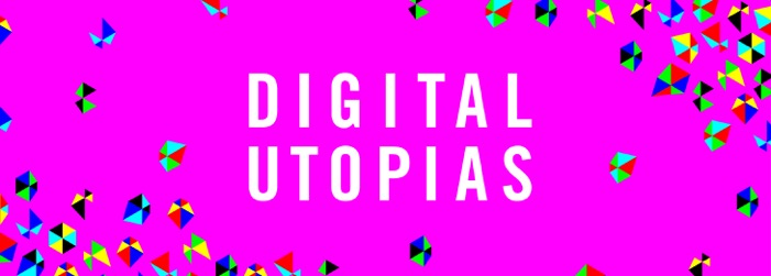 Digital_Utopias_banner